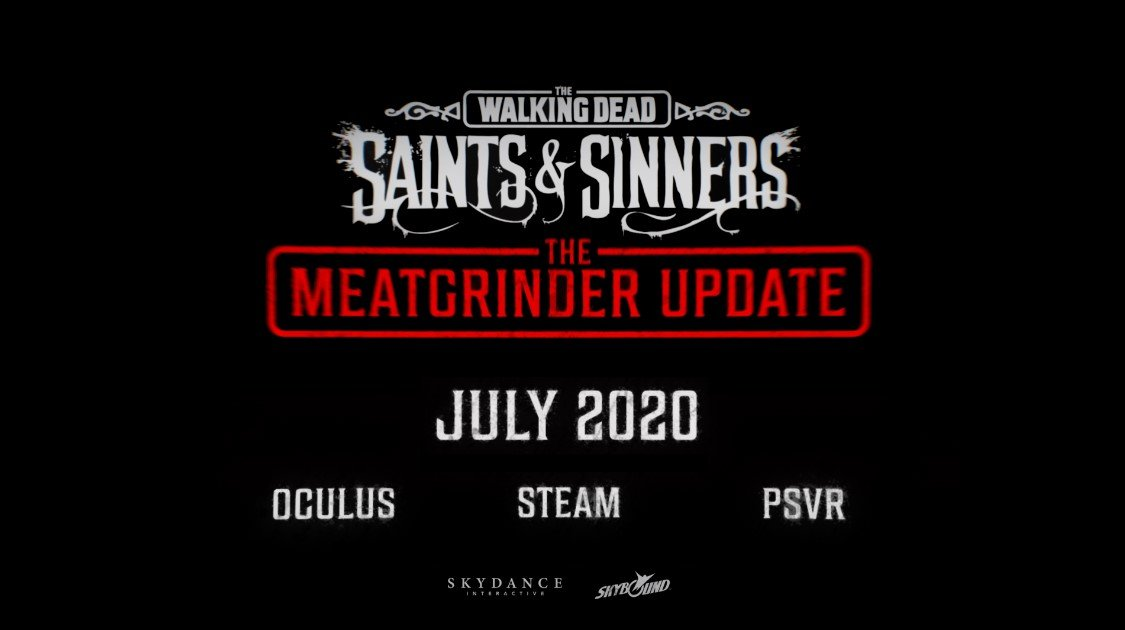 The Walking Dead Saints and Sinners Meatgrinder Update